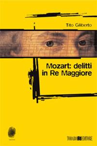 Mozart: delitti in Re Maggiore