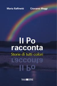Il Po racconta – Storie di tutti i colori