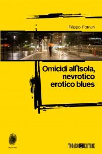 Omicidi all'Isola, nevrotico erotico blues