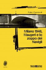 Capezzuoli_MIlano1948_copertina_exe.indd