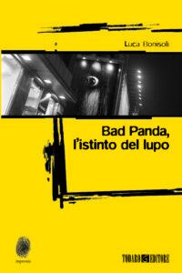 Bad Panda, l'istinto del lupo