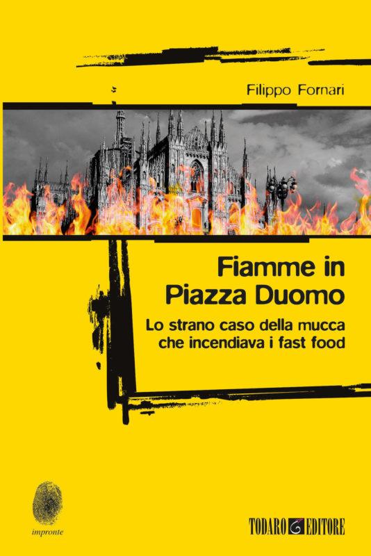 """Risultati immagini per """"Fiamme in Piazza Duomo"""" di Filippo Fornari (Todaro)"""