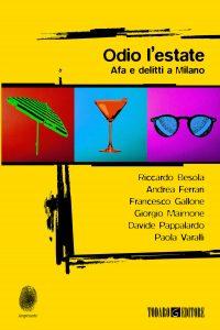 Odio l'estate – Afa e delitti a Milano